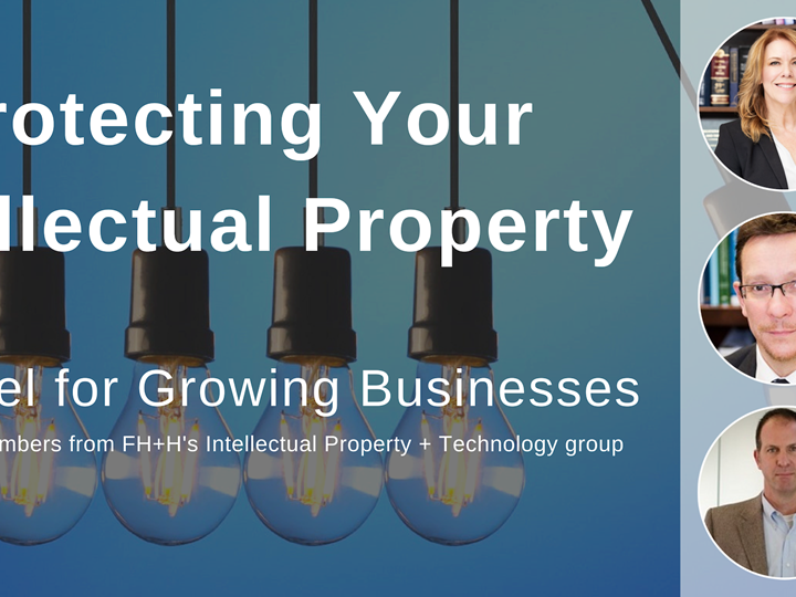 Protecting Your Intellectual Property: A Panel for Growing Businesses